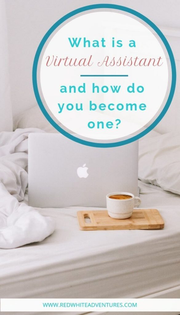 What is a virtual assistant and how to get started.