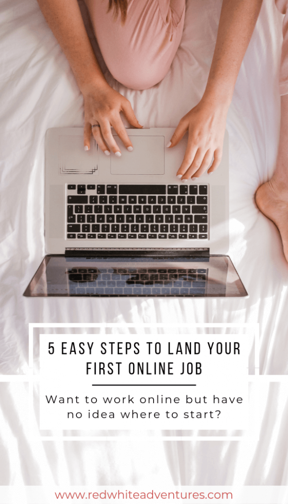 5-steps-land-your-first-online-job-redwhiteadventures