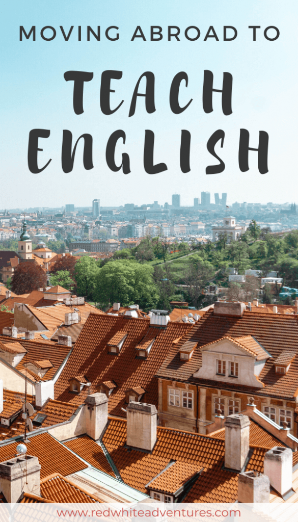 Moving abroad to Teach English