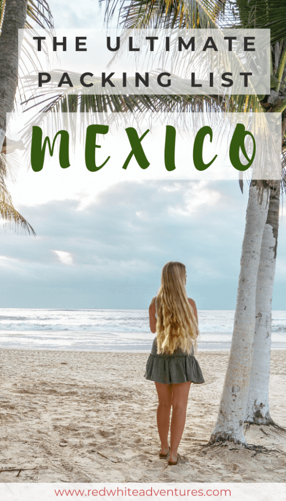 Check out our Mexico packing list!