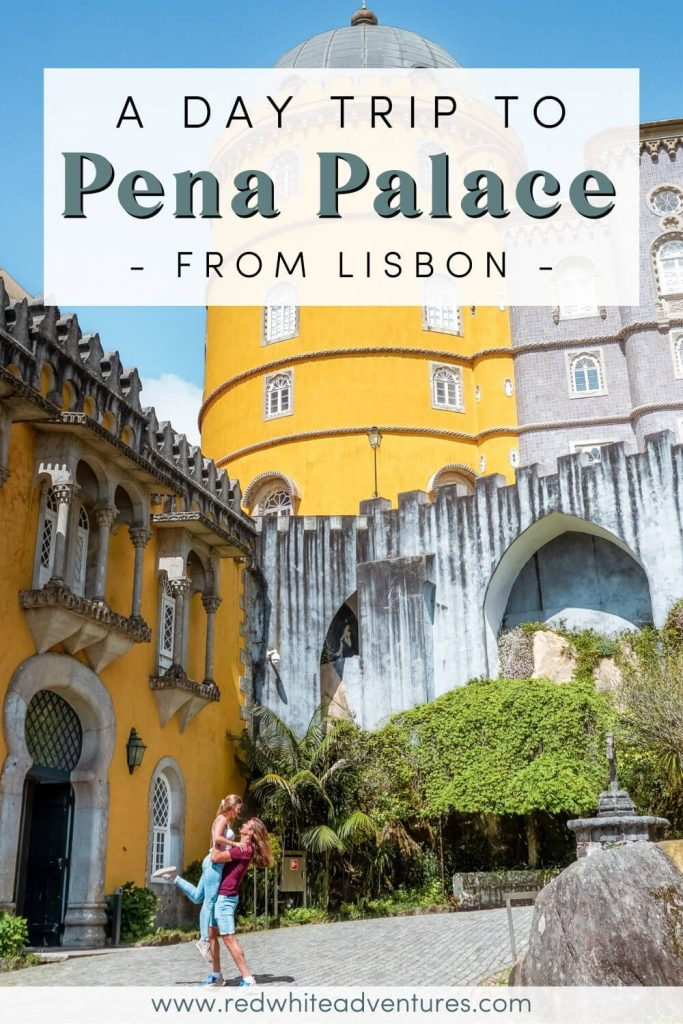 Pin for Pinterest ofd a day trip from Lisbon to Sintra