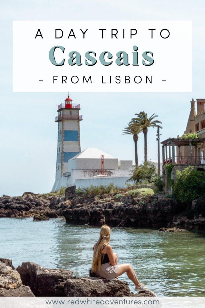 Lisbon to Cascais Pin for Pinterest day trip!