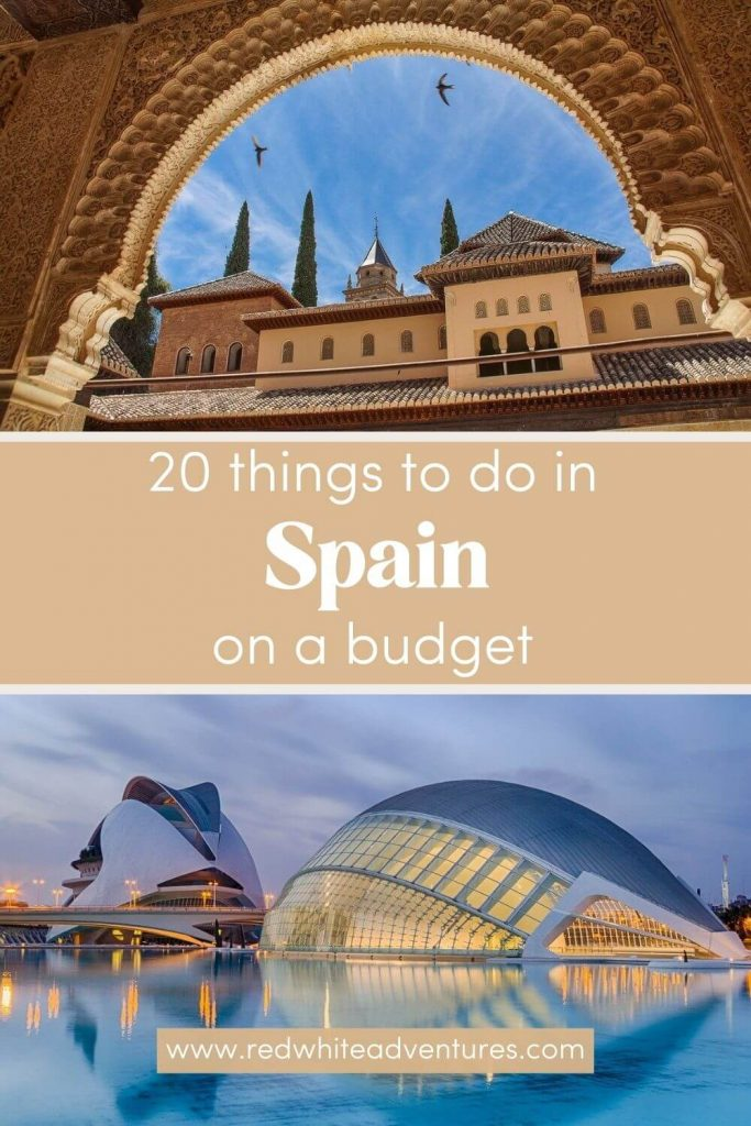 Pin for Pinterest for 20 things to do in Spain on a Budget.