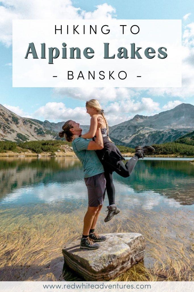 Pin for pinterest of alpine lakes near Bansko Bulgaria.