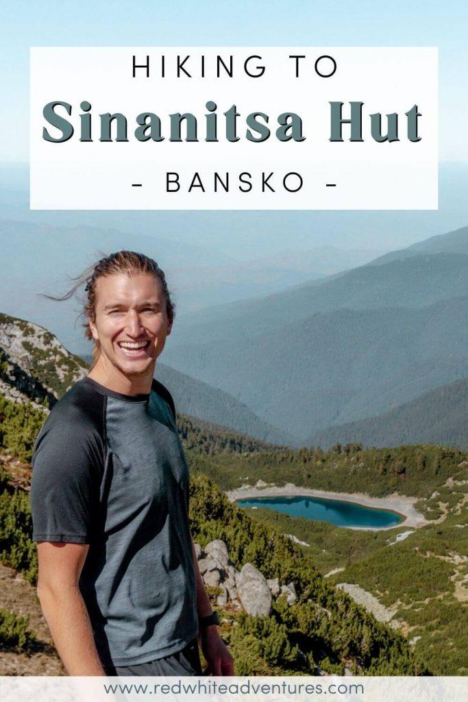 Pin for Pinterest about hiking in Bansko to Sinanitsa Hut.