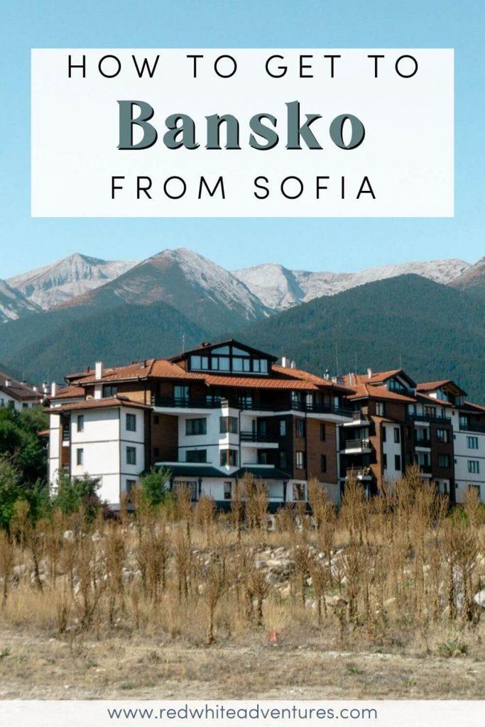 Sofia to Bansko Pin for Pinterest.